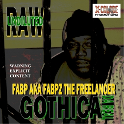 GOTHICA DA REAL - FABP AKA FABPZ THE FREELANCER