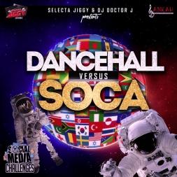 DacneHall Vs Soca (Social Media Challenge ) Mixtape