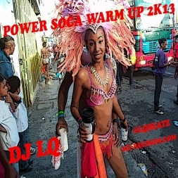 Power Soca Warm Up 2k13