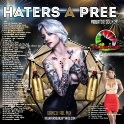Haters A Pree Dancehall Mix