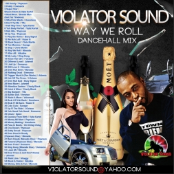 Way We Roll Dancehall Mix