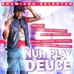 Nuh Play Deuce