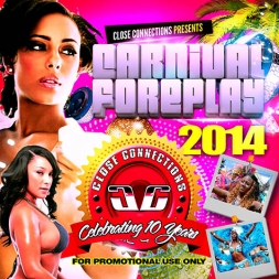 Carnival Foreplay 2014