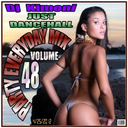Dj KIMONI JUST DANCEHALL Volume 48  / Party EveryDay Mix