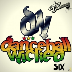 Dancehall Wicked 6