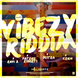 Vibezy Riddim Mix