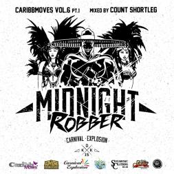 CaribbMoves Vol.6 -Carnival Explosion MIDNIGHT ROBBER SPECIAL SERIES- pt.1