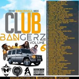 CLUB BANGERZ VOUME 6 2016 DANCEHALL MIX