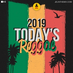 2019 TODAYS REGGAE