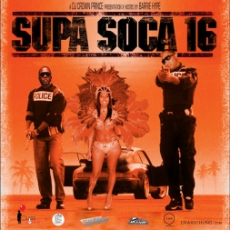 Supa Soca 16 Hosted by Barrie Hype