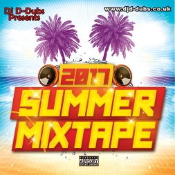 Dj D-Dubs 2017 Summer Mixtape