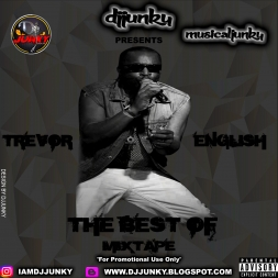 PRESENTS - THE BEST OF TREVOR ENGLISH MIXTAPE