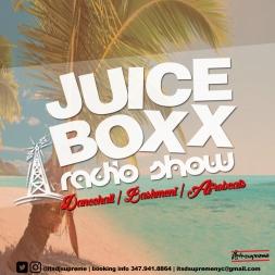 Juice Boxx Radio DANCEHALL | BASHMENT | AFROBEATS