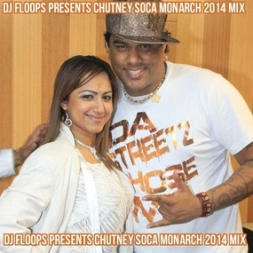 Chutney Soca Monarch 2014 Mix
