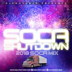 SOCA SHUTDOWN 2018 SOCA MIX