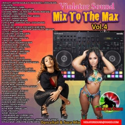 Mix To The Max Vol.4