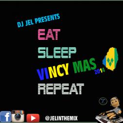 DJ JEL PRESENTS | VINCY SOCA 2014 MIXTAPE