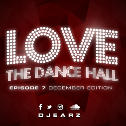 Love The Dancehall December Edition