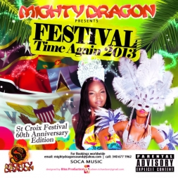 Festival Time Again 2K13 St Croix Virgin Islands Edition