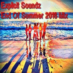 Explicit Soundz End Of Summer 2016 Mix