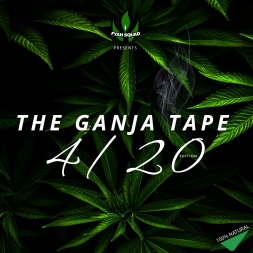 THE GANJA TAPE (420 EDITION MIX)