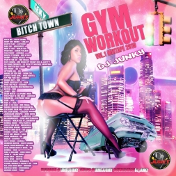 GYM WORKOUT VOL.1 MIXTAPE 2K16