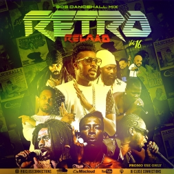 Retro Reload 16 (90s Dancehall Edition)