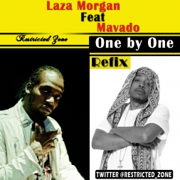 LAZA MORGAN FEAT MAVADO - ONE BY ONE - ACAPELLA  INTRO - RESTRICTED ZONE - (M-E)