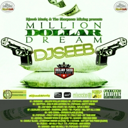 DJSEEBMUSIQ - MILLION DOLLAR DREAM(DANCEHALL MIX 2016)