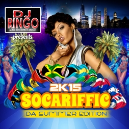 DJ Ringo presents 2K15 Socariffic (Da Summer Edition)