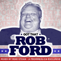 Got That Rob Ford