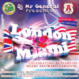 LONDON 2 MIAMI (Soca Mix 2014)DJ Mr General & MC Fire Kyle