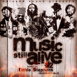MUSIC STILL ALIVE 2 Host by RICHIE STEPHENS