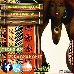 Afro Heats Vol 2 Mix By Dj Shakit