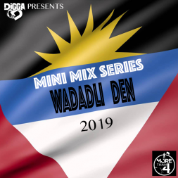 Wadadli Den 2019 (Mini Mix Series)