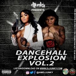 DJ JUNKY PRESENTS DANCEHALL EXPLOSION VOL.2 MIXTAPE