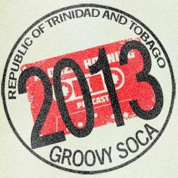 Trinidad Carnival 2013 Groovy Soca Mixdown