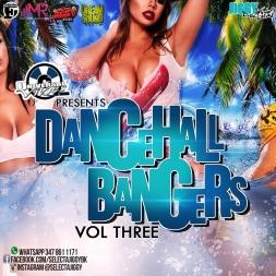 Dancehall Bangers Volume 3 Mixtape
