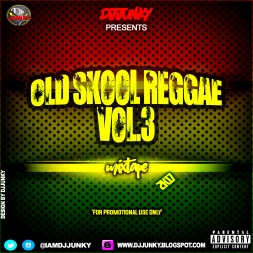 OLD SKOOL REGGAE VOL 3 MIXTAPE 2K17