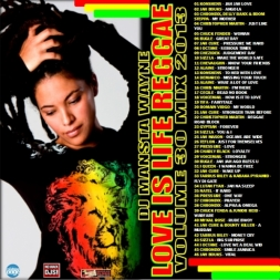 Love Is Life Reggae Mix 2013 Volume 30