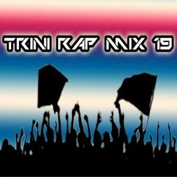 Trini Rap Mix 19