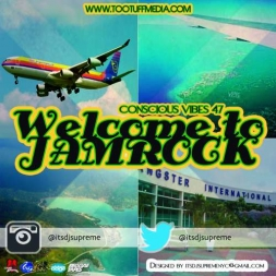 Conscious Vibes 47 Welcome to Jamrock