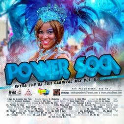 Power Soca - Spyda the dj 2011 Carnival Mix Vol.II