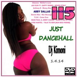Dj Kimoni JUST DANCEHALL Volume 115   Money Money Man