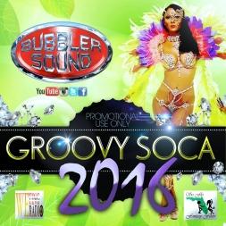GROOVY SOCA 2016 MIX
