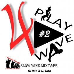 """4Play Wave"" Edition 2 SlowWine Mixtape"