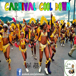 DJ JEL PRESENTS CARNIVAL COOL DOWN 2013