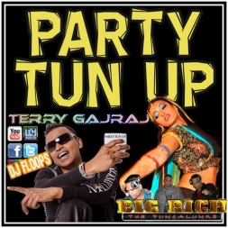 Terry Gajraj D Guyanese Baboo Party Tun Up Remixes