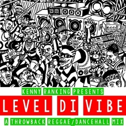 LEVEL DI VIBE THROWBACK REGGAE DANCEHALL MIX