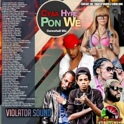 Cyaa Hype Pon We Dancehall Mix